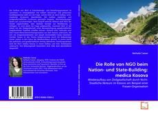 Bookcover of Die Rolle von NGO beim Nation- und State-Building: medica Kosova