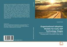 Обложка Organizational Adoption Models for Early ASP Technology Stages