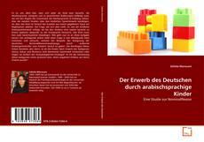 Capa do livro de Der Erwerb des Deutschen durch arabischsprachige Kinder