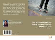 Обложка Zum sozialpädagogischen Beitrag von Jugendwohngemeinschaften