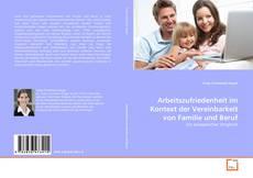 Portada del libro de Arbeitszufriedenheit im Kontext der Vereinbarkeit von Familie und Beruf