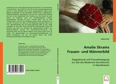 Bookcover of Amalie Skrams Frauen- und Männerbild