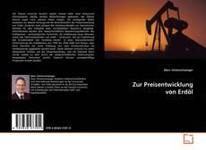 Buchcover von Zur Preisentwicklung von Erdöl