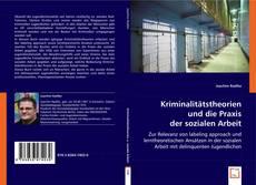 Couverture de Kriminalitätstheorien und die Praxis der sozialen Arbeit