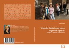 Copertina di Visuelle Gestaltung eines Jugendmagazins