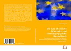 Buchcover von Die euro-atlantische Sicherheits- und Verteidigungspolitik Deutschlands