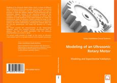 Bookcover of Modeling of an Ultrasonic Rotary Motor