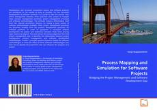 Portada del libro de Process Mapping and Simulation for Software Projects