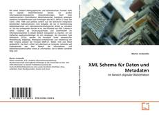 XML Schema für Daten und Metadaten kitap kapağı