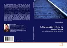 Bookcover of Schienengüterverkehr in Deutschland
