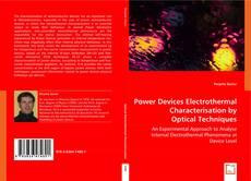 Borítókép a  Power Devices Electrothermal Characterisation  by Optical Techniques - hoz