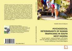 Bookcover of PSYCHOSOCIAL DETERMINANTS OF HUMAN TRAFFICKING IN SOUTH WEST NIGERIA
