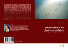 Bookcover of Frauenhandel in die Zwangsprostitution