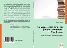 """Buchcover von Ein vergessener Autor der """"jungen Generation"""". Fred Denger."""