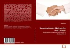 Bookcover of Kooperationen, Netzwerke und Cluster