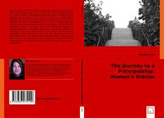 Bookcover of The Journey to a Principalship: Women's Stories