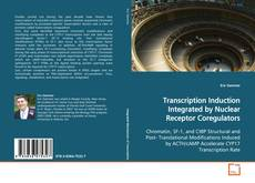 Copertina di Transcription Induction Integrated by Nuclear Receptor Coregulators