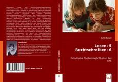 Bookcover of Lesen: 5 - Rechtschreiben: 6