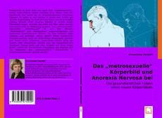 "Обложка Das ""metrosexuelle"" Körperbild und  Anorexia Nervosa bei Männern"