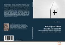 Kann Spiritualität missionarisch sein?的封面