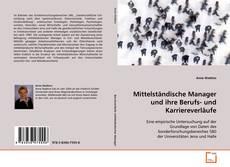 Bookcover of Mittelständische Manager und ihre Berufs- und Karriereverläufe