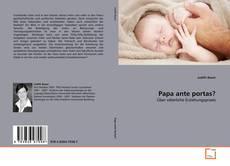 Buchcover von Papa ante portas?