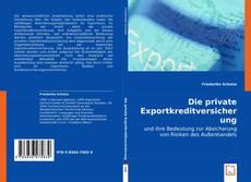Bookcover of Die private Exportkreditversicherung