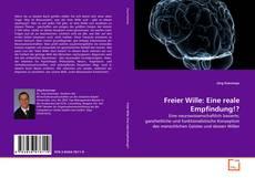 Bookcover of Freier Wille: Eine reale Empfindung!?