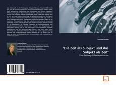 """Bookcover of """"Die Zeit als Subjekt und das Subjekt als Zeit"""""""