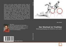 Portada del libro de Der Wechsel im Triathlon