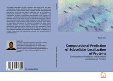 Обложка Computational Prediction of Subcellular Localization of Proteins