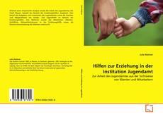 Buchcover von Hilfen zur Erziehung in der Institution Jugendamt