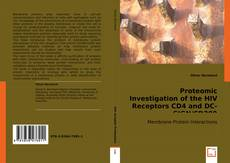 Buchcover von Proteomic Investigation of the HIV receptors CD4 and DC-SIGN/CD209