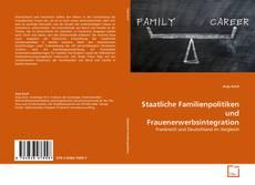 Buchcover von Staatliche Familienpolitiken und Frauenerwerbsintegration
