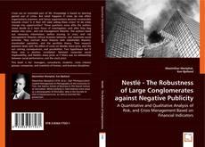 Capa do livro de Nestlé - The Robustness of Large Conglomerates against Negative Publicity