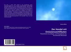 Der Handel mit Emissionszertifikaten kitap kapağı