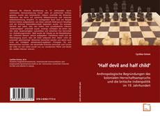 """Buchcover von """"Half devil and half child"""""""