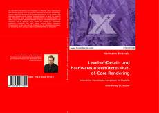 Level-of-Detail- und hardwareunterstütztes Out-of-Core Rendering kitap kapağı