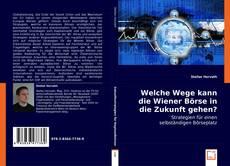 Copertina di Welche Wege kann die Wiener Börse in die Zukunft gehen?