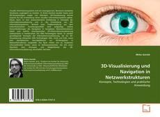 Buchcover von 3D-Visualisierung und Navigation in Netzwerkstrukturen