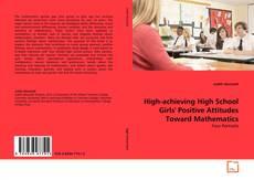 Couverture de High-achieving High School Girls' Positive Attitudes Toward Mathematics