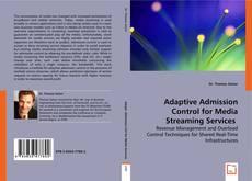 Copertina di Adaptive Admission Control for Media Streaming Services