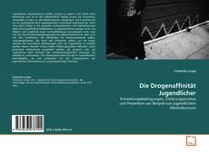 Bookcover of Die Drogenaffinität Jugendlicher