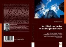 Bookcover of Architektur in der Wissensgesellschaft