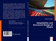 Bookcover of Adaptability and Structural Design of Stadia