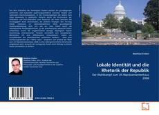 Bookcover of Lokale Identität und die Rhetorik der Republik