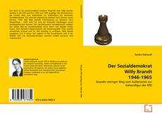 Bookcover of Der Sozialdemokrat Willy Brandt 1946-1965