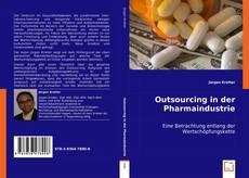 Outsourcing in der Pharmaindustrie kitap kapağı