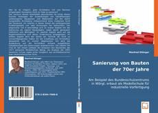 Capa do livro de Sanierung von Bauten der 70er Jahre am Beispiel des BSZ Wörgl