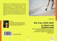 Bookcover of Die Frau 1933-1945 in Sport und Gesellschaft